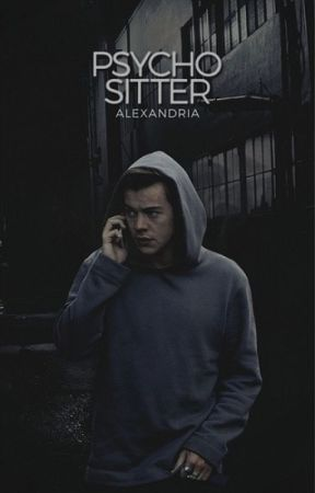 Psycho Sitter - Harry Styles COMPLETED by _Discovered_