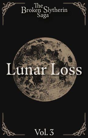 A Broken Slytherin : Lunar Loss (Book 3) by garnetcharmer