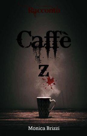 Caffè Z by MonicaBrizzi
