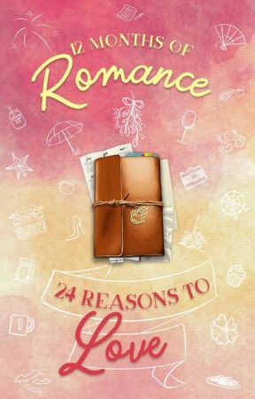 12 Months of Romance | 24 Reasons to Love by ThoughtsOnPaper