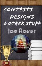 Contests, Designs & Other Stuff by JoeRover2