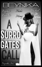 A Surrogates Call by Nicyonce