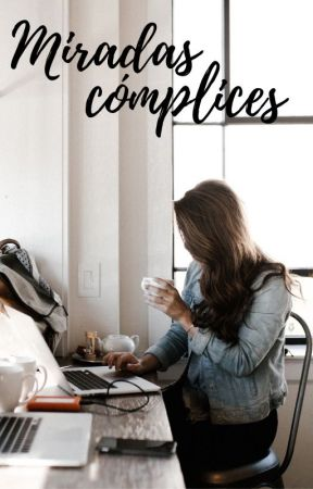 Miradas cómplices by libertadbonelli