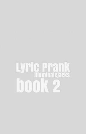 Lyric Prank 2 ○ Jack Johnson by illuminatejacks
