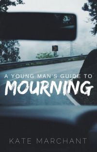 A Young Man's Guide to Mourning ✓ cover