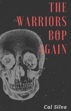 The Warriors Bop Again by CalSilva5697