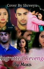 Regretted Revenge (SwaSan) [Completed] by mars_111