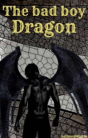 My Guardian is The Bad Boy Dragon (#6 In romancefantasy UPDATES 2X MONTH) by AuthorJMColes