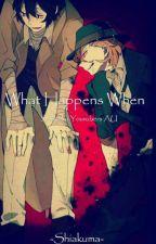 What Happens When - Soukoku Youtubers AU by -Shiakuma_Jisatsuki-