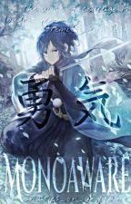 Monoaware (A Naruto Shippuden Story) by snakes_on_a_plane