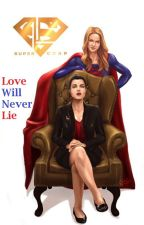 Supercorp Oneshots: Love Will Never Lie by sagittaire95