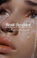 female faceclaims  by -whorecrux