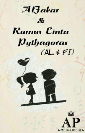 Aljabar Rumus Cinta Pythagoras Al Fi Part Ii Wattpad