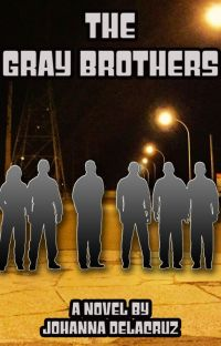 The Gray Brothers✔️ (final version) cover