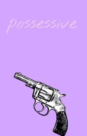 Possessive | lrh | by xbitemeluke