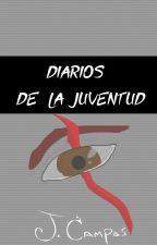 Diarios de la Juventud by Jcampasf