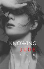 Knowing Jude by _waen_