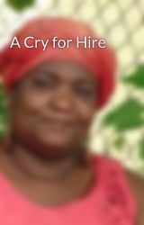 A Cry for Hire by CaroleMcDonnell