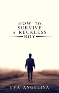 How to Survive a Reckless Boy cover