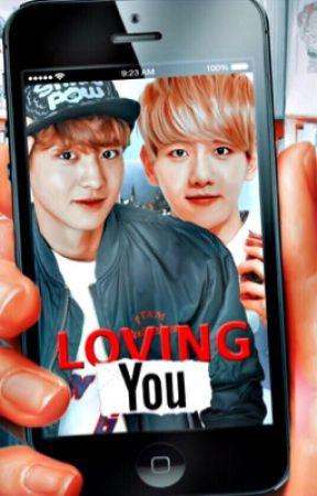 Loving You - Chanbaek [مُترجَمة] by IRISEXO