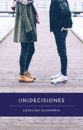 (In)decisiones by CataKaoe