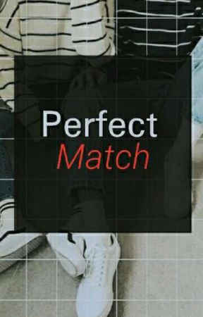 Perfect Match(Soon To Be Completed) by destinedjikook