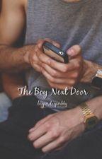 The Boy Next Door by BooperDooperBby