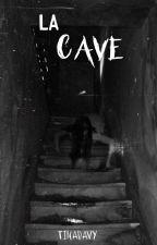 La Cave by TINADAVY