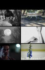 Clarity {Teen Wolf fanfiction} by rooholland