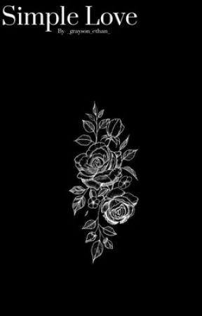 Simple love- Graynessa by _grayson_ethan_