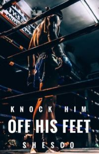 Knock Him Off His Feet   ✔️ cover