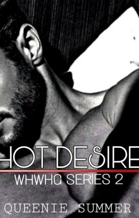 WHWHG SERIES 2: Hot Desire by SummerSnow_10
