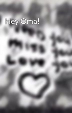 Hey Oma! by Kleine_Rebellin1997