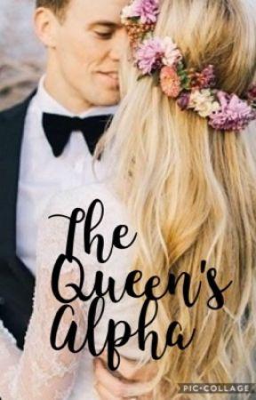 The Queen's Alpha by Ballerinagirl01