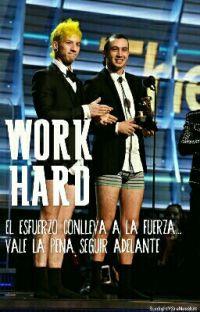 Work Hard  [Joshler/Tysh] cover