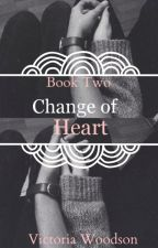 Change of Heart by Just_For_Kicks