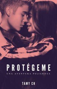 PROTEGEME [Hot] (Justin Bieber y tu) - TERMINADA cover