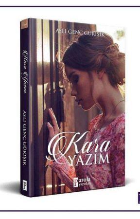Kara Yazım (KITAP OLDU) by asli1909