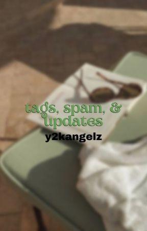 ⛦ tags, spam, & updates by y2kangelz
