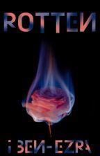 Rotten  ✔️ by FlatMatesForLife
