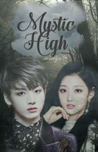 Mystic High I: Colliding Worlds || yeinkook cover