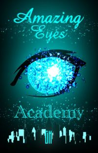 Amazing Eyes Academy[COMPLETED][SLOW REVISION] cover