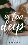in too deep | ✓ cover