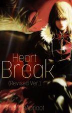 HeartBreak (Mello x Fem!Reader Fanfic) Revised Ver. by SadLittleApricot