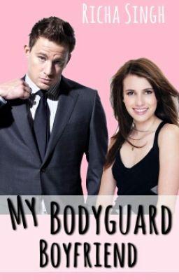 My Bodyguard Boyfriend