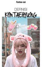 Definisi Kim Taehyung || KookV [ √ ] by fantae-ssi