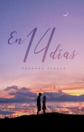 En 14 Días by Chocup