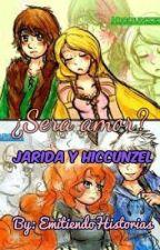 ¿Sera Amor? Jarida y Hiccunzel by emitiendohistorias