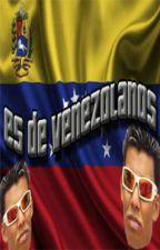 Es de Venezolanos by MiguelFeliu