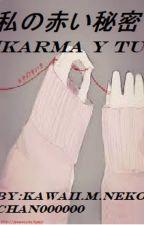 私の赤い秘密 [karma y tu] by kyofu-chan